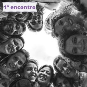 Círculo de Mulheres Maeve – 1º Encontro